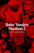 Yandere Bnha Oneshots 2 by KoiFish69