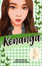KENANGA (On going) oleh VinandaRisma