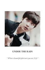 UNDER THE RAIN by leleinraw