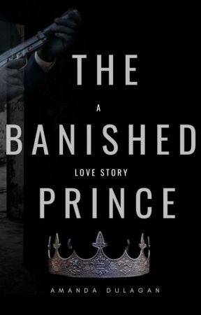 The Banished Prince  by Amanda_Dulagan