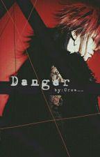Danger (AoixUruha Fanfiction) Boyxboy by M_O_R_R_I_G_A_N