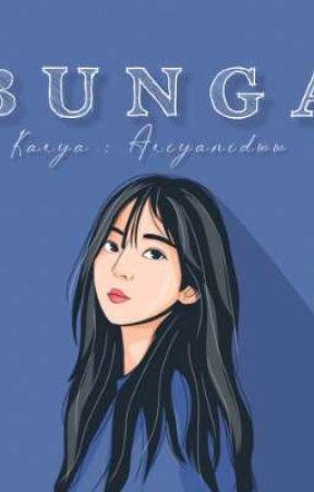 BUNGA [ ON GOING ] by Ariyanidww