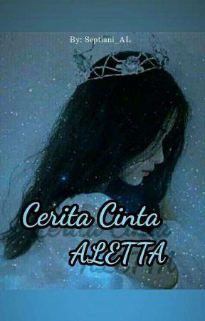 Cerita Cinta Aletta by Alstr14