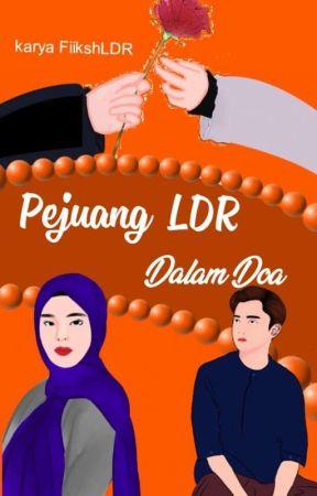 Pejuang LDR dalam Doa(ON GOING) by FiikhsLDR