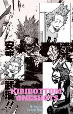Kiribottom Smut and One Shots! ಠωಠ by Kiri-is-da-bottom
