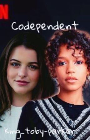 Codependent ➡️ Maxine Baker by king_toby-parker