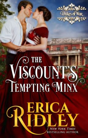 Dukes of War #1: The Viscount's Tempting Minx by ericaridley