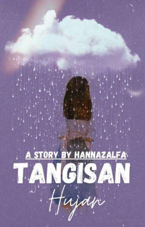 TANGISAN HUJAN by hannazalfa