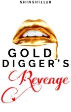 Gold Digger's Revenge by shinshi1128