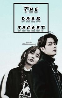 ❕THE DARK SECRET ❕⚠️ cover