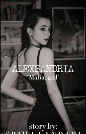 MAFIA GIRL   ALEXSANDRIA   ON GOING by wlndry01