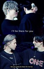 There For You ( JIKOOK FF) by Jimin_my_Lifeu