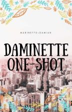Daminette one - shots ( Request Are Closed For Now )  by Daminette50