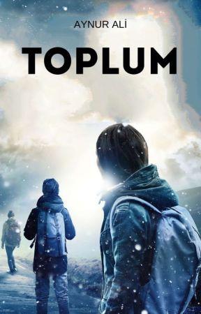 TOPLUM by aynurunkalemi