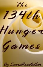 The 134th Hunger Games by SwordRoseAuthor