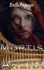 Mortis Arena [PAUSE] by BellaPapaye