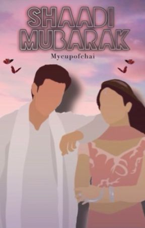 Shaadi Mubarak by mycupofchai