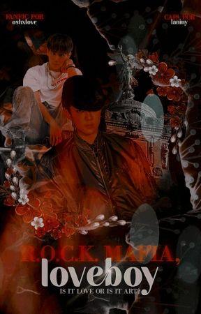 R.O.C.K Mafia, Loverboy. by oshxlove