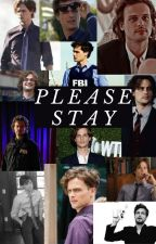 Please Stay (A Dr Spencer Reid fanfic) by TheAestheticDiary