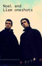 Noel and Liam oneshots by Noelsmasterplan21
