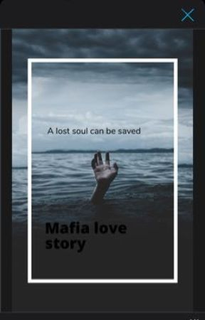 A lost soul can be saved (mafia love story)  by brebreey1365