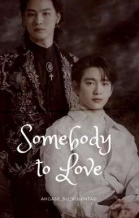 SOMEBODY TO LOVE || JJP - Bnior by Ahgase_su_voluntad