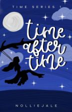 Time After Time (Time Series 1) by nolliejale