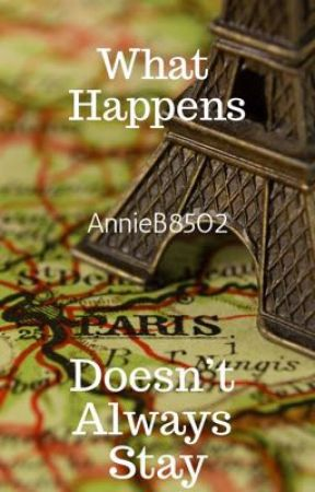 What Happens Doesn't Always Stay by AnnieB8502