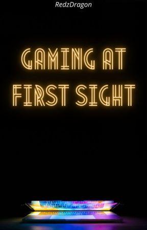 Gaming at First Sight by RedzDragon