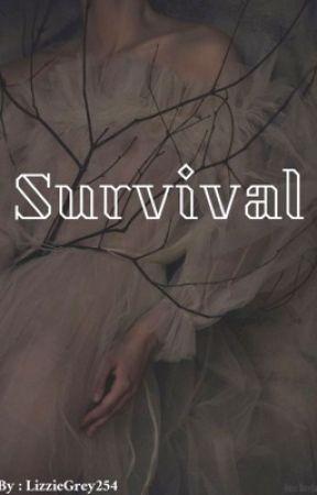 Survival by LizzieGrey254