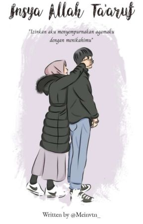 Insya Allah Ta'aruf by Meinvtn_