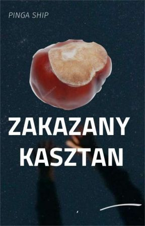 ZAKAZANY KASZTAN   PINGA SHIP by -nienawisc