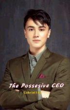 The Possesive CEO ni Gabriel143