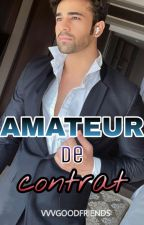 AMATEUR DE CONTRAT by vvvvgoodfriends
