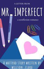 Mr.Imperfect by Willson_Clara