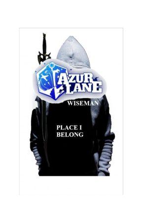 Azur Lane: Wiseman - Place I Belong by S_Kay00