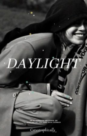 Daylight | AU by catastrophically_