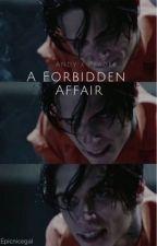 A Forbidden Affair ( Andy Biersack x Reader ) by epicnicegal