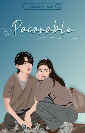 PACARABLE [UPDATE SETIAP HARI] by tamarabiliskii