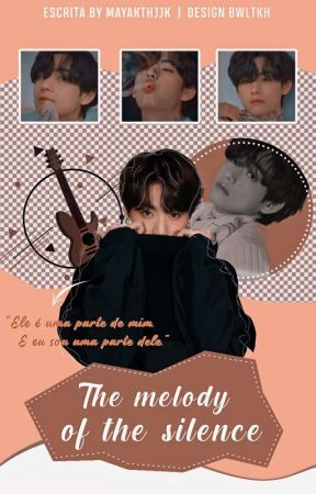 The Melody of the Silence | taekook by mayakthjjk