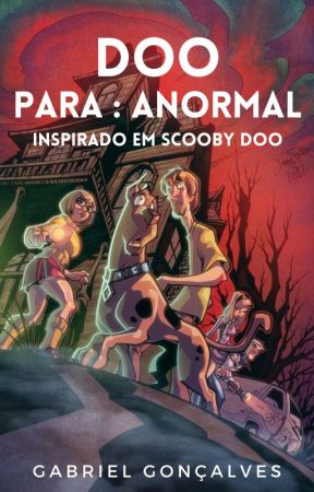 Doo - Para : Anormal by Gagagabs_