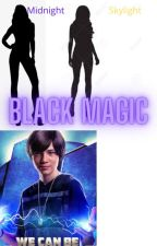 Black Magic (Wild Card X Oc) Part 1 by Gacha_Crystal12