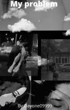 My Problem| Jaden Hossler by Dayone09999