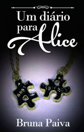 Um Diário para Alice [DEGUSTAÇÃO] by Bruna-Paiva