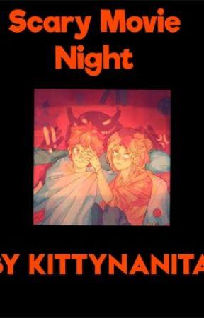 𝕊𝕔𝕒𝕣𝕪 𝕄𝕠𝕧𝕚𝕖 ℕ𝕚𝕘𝕙𝕥 (𝕂𝕖𝕟ℍ𝕚𝕟𝕒 𝕊𝕙𝕠𝕣𝕥 𝕊𝕥𝕠𝕣𝕪) by kittynanita