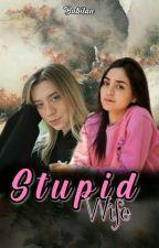 Stupid Wife - Babitan, de babitanzei