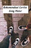 Rekomendasi Cerita Geng Motor cover