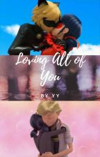 Loving All of You by cherrygrl313