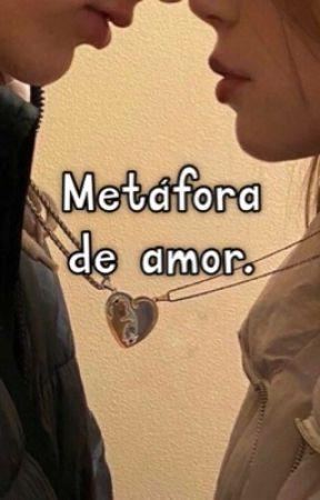 Metáfora de amor. by ligiavidaurre