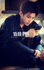 11:11 PM Sana...  by yanainana